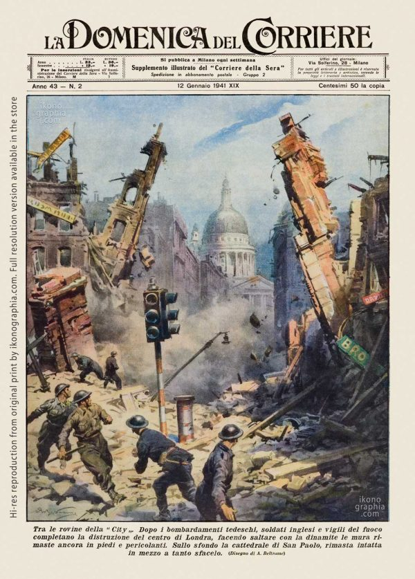 "A plate by Achille Beltrame for ""La Domenica del Corriere"". The devastated central London with the surviving St Paul's Cathedral"