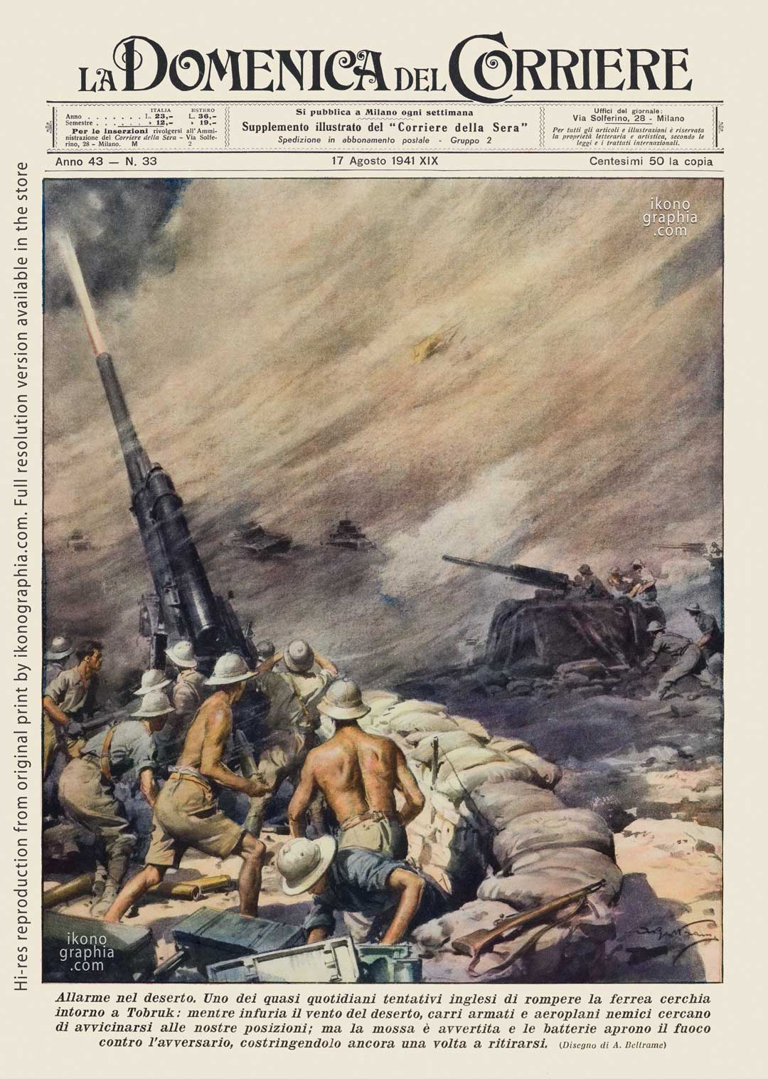 """A plate by Achille Beltrame for """"La Domenica del Corriere"""". Italians push-off the British attacks to keep Tobruk."""