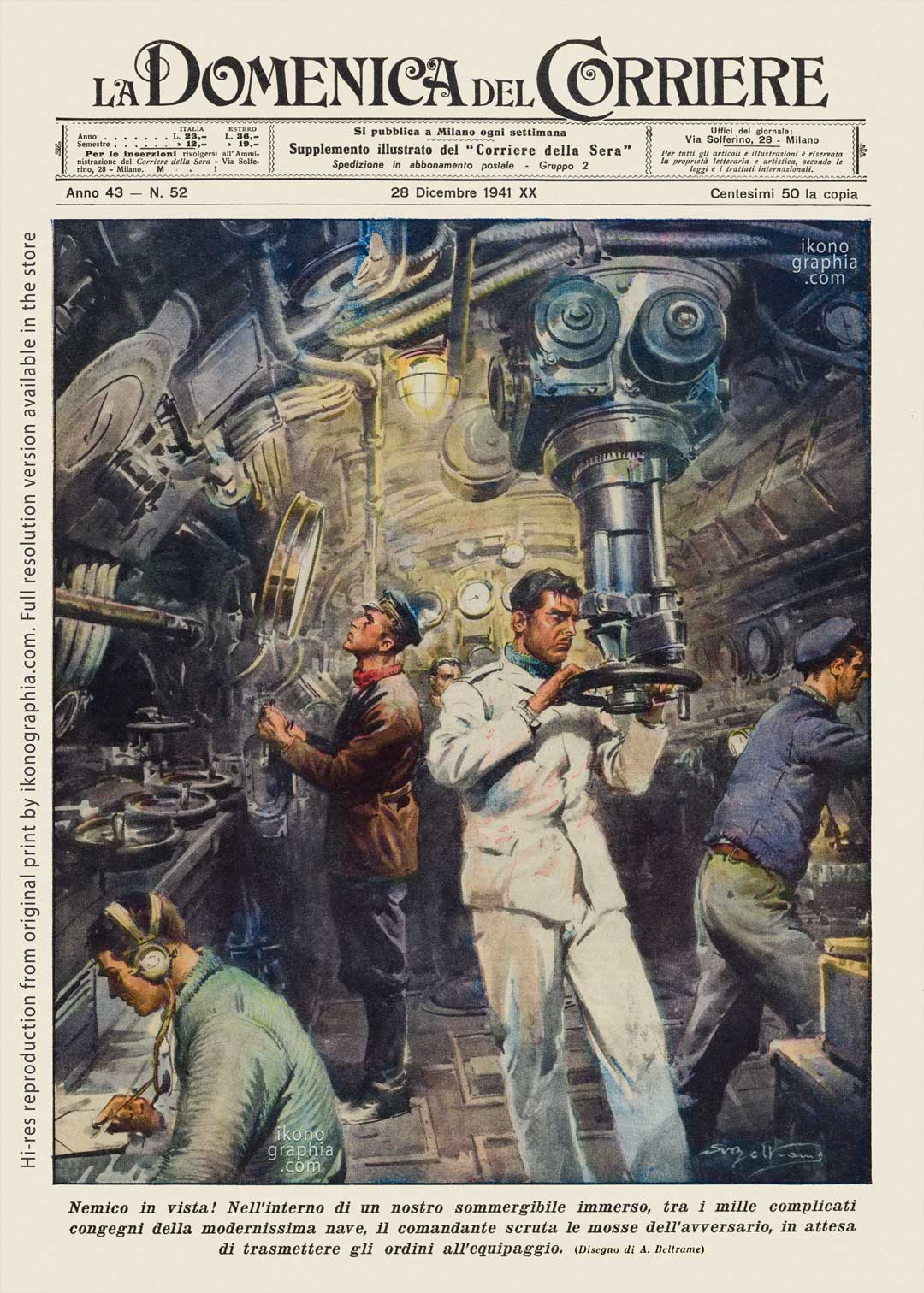 """A plate by Achille Beltrame for """"La Domenica del Corriere"""". The commander of an Italian submarine at the periscope. The enemy in sight!"""