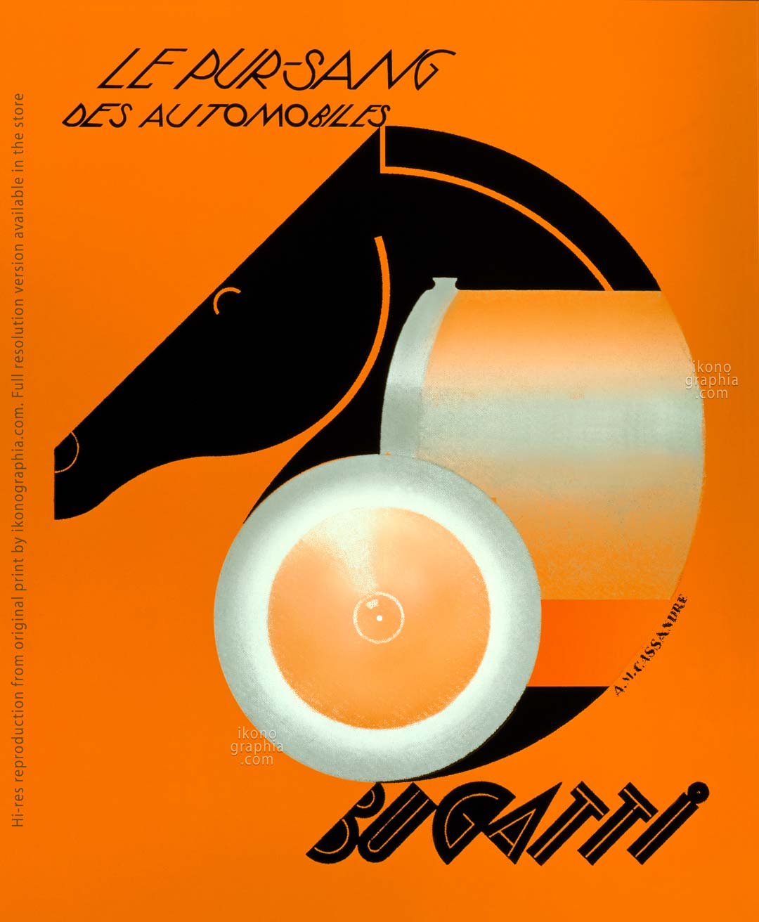 Le Pur-Sang Des Automobiles. Art by Cassandre 1935. An iconic 1935 Bugatti Poster by Cassandre, pseudonym of Adolphe Jean-Marie Mouron.