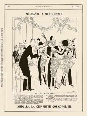 Abdulla Cigarettes Ad - Melisande at Montecarlo. N.3 AU CAFE DE PARIS. La Vie Parisienne. April 16, 1921. Artwork by Anne Harriet Fish.