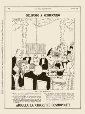 Abdulla Cigarettes Ad - Melisande at Montecarlo. No. 8. LA MASCOTTE. La Vie Parisienne. August 20, 1921. Artwork by Anne Harriet Fish.