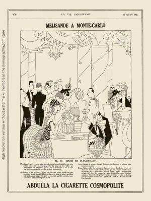 Abdulla Cigarettes Ad - Melisande at Montecarlo. No. 10. DINER DE FIANÇAILLES 7 ENGAGEMENT DINNER. La Vie Parisienne. October 15, 1921. Artwork by Anne Harriet Fish.