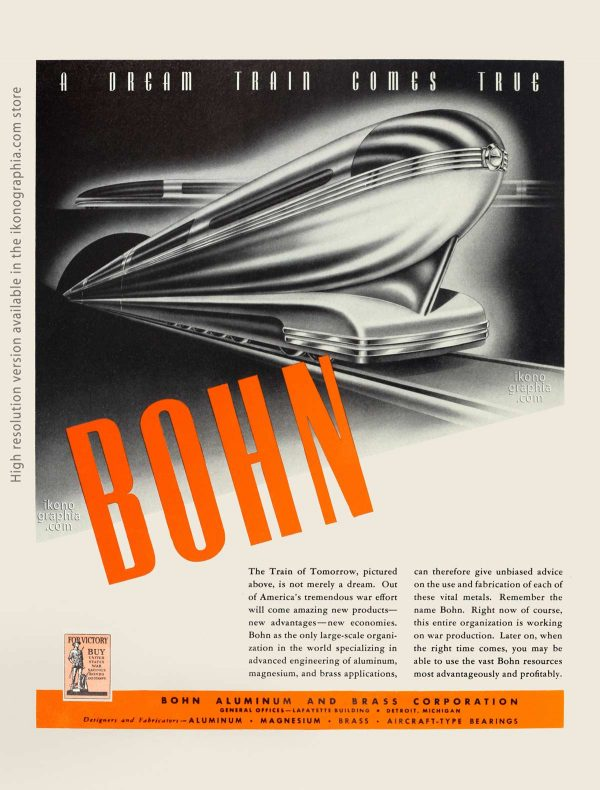 A dream train comes True - Bohn ad. atwork by George W. Walker - Fortune. January 1943