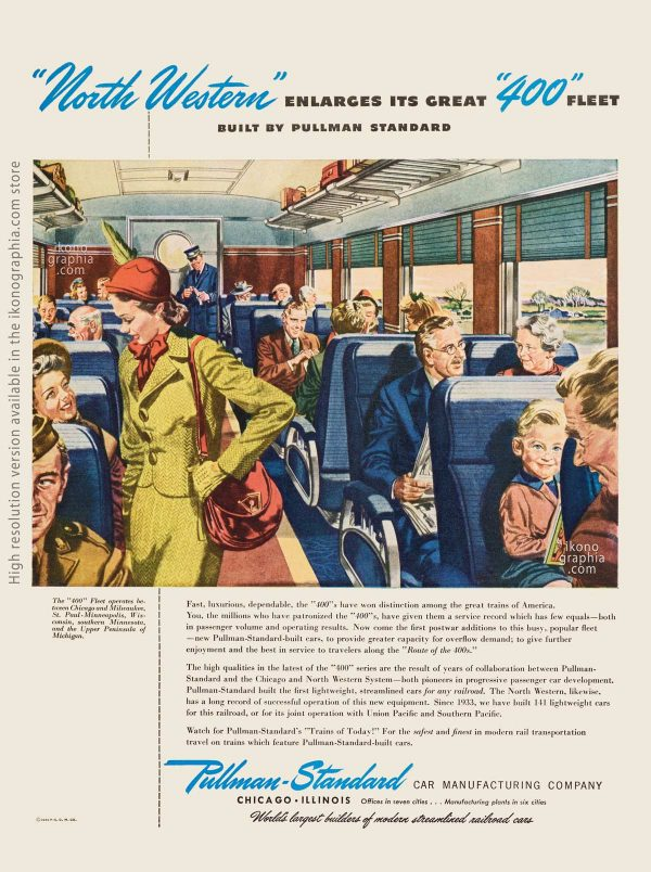 """North Western"" ENLARGES ITS GREAT ""400"" FLEET. Pullman-Standard ad - Life. November 2, 1946"
