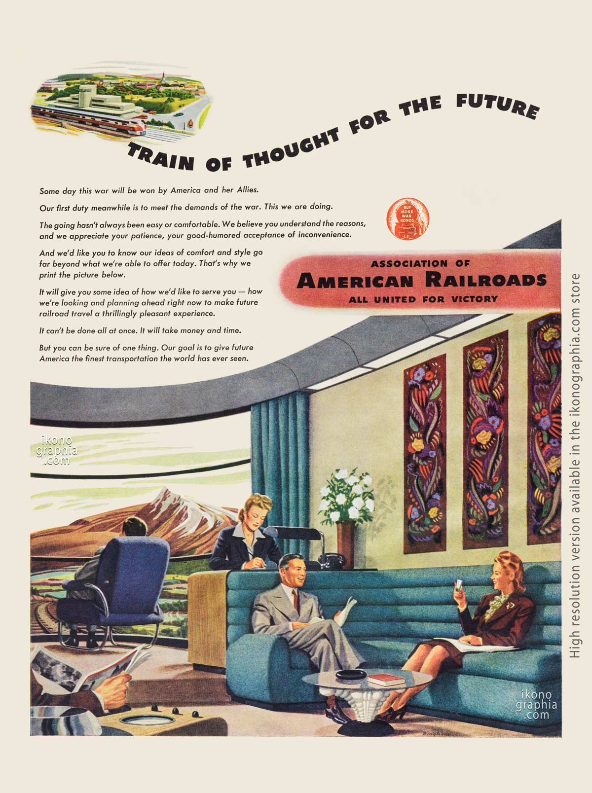 Trains of thought for the Future. American Railroads ad - Life. March 27, 1944