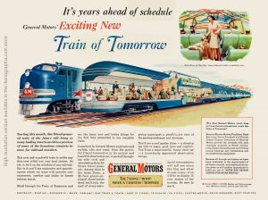It's years ahead of schedule. General Motor's Exciting New Train of Tomorrow. artwork by John Clymer - Life. June 16, 1947